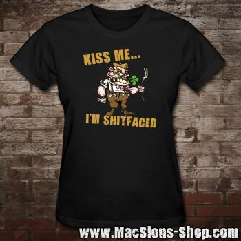 "Kiss Me ""I'm Shitfaced"" Girly-Shirt"